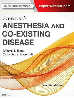 Anesthesia and CO-Existing Disease 2017