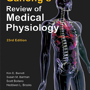 Ganongs Review of Medical Physiology 2009