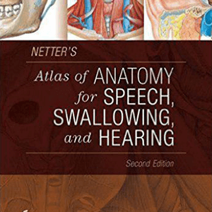 Atlas of Anatomy for speech , Swallowing and Hearing 2014