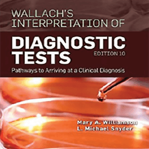 Wallachs Interpretion of Diagnostic Tests 2014
