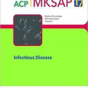ACP MKSAP INFECTIUS DISEASE 2017