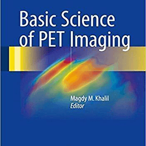 Basic Science of PET Imaging 2017