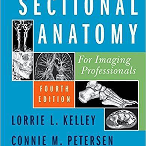 Sectional Anatomy for Imaging Professionals 2018