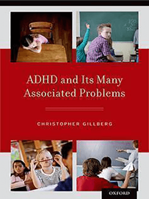 ADHD and Its Many Associated Problems 2014