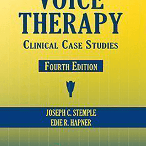 Voice Therapy: Clinical Case Studies 2014