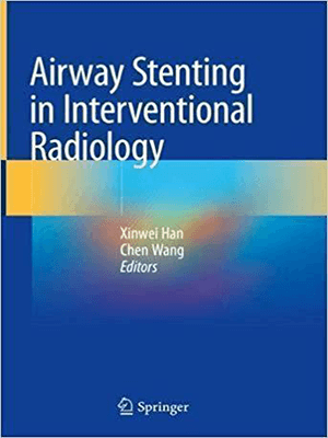 Airway Stenting in Interventional Radiology 2019