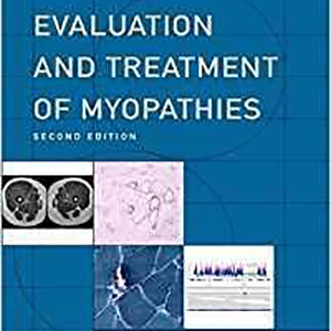 Evaluation and Treatment of Myopathies 2014