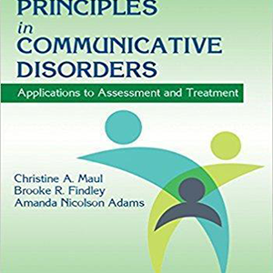 Behavioral Principles in Communicative Disorders 2015