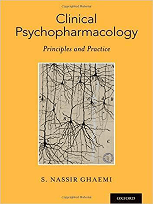 Clinical Psychopharmacology: Principles and Practice 2019