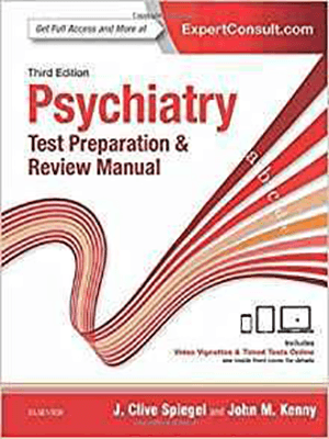 Psychiatry Test Preparation and Review Manual 2017